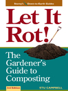 Let it Rot! (eBook): The Gardener&#39;s Guide to Composting